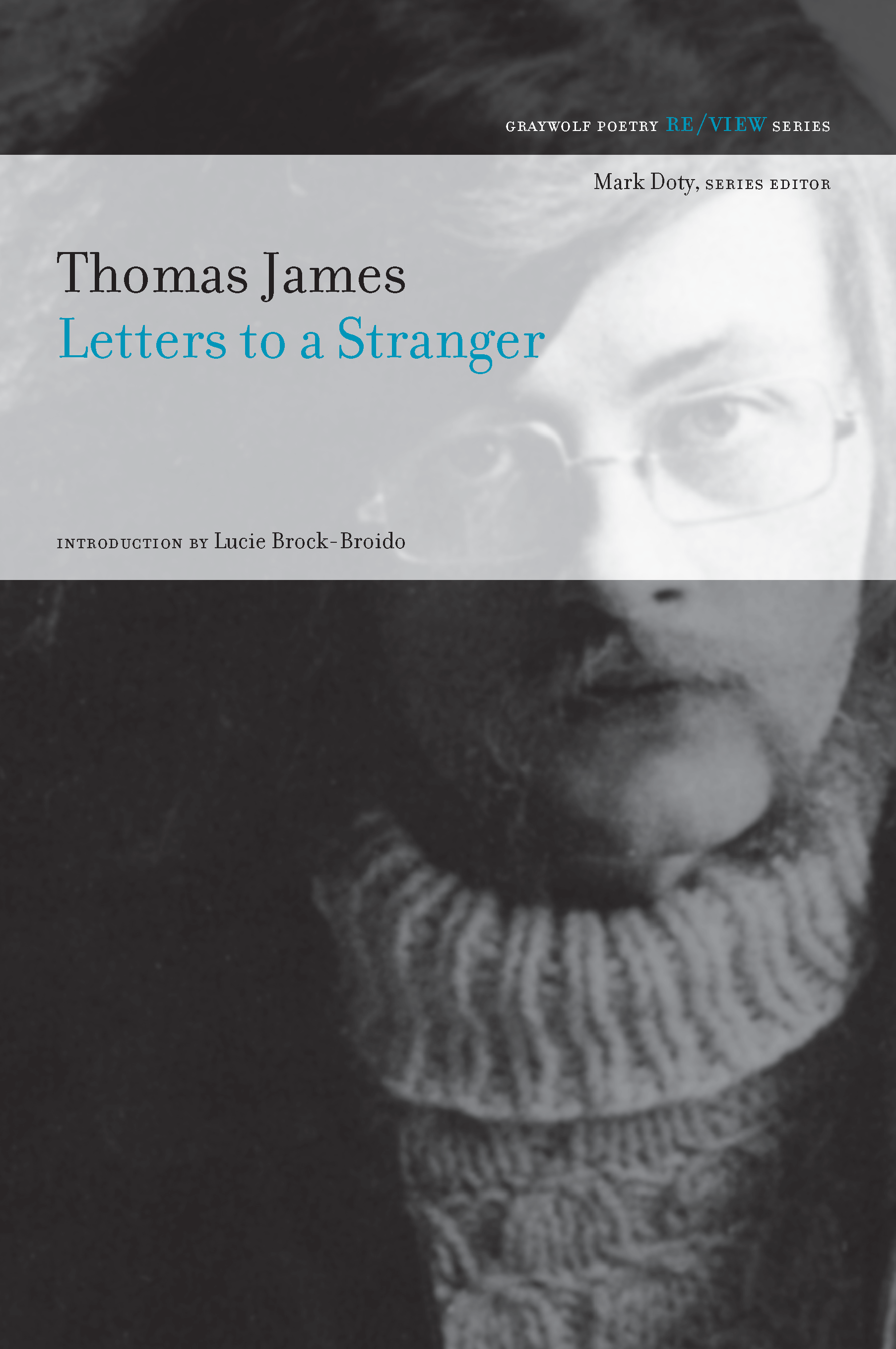 Letters To A Stranger Graywolf Press