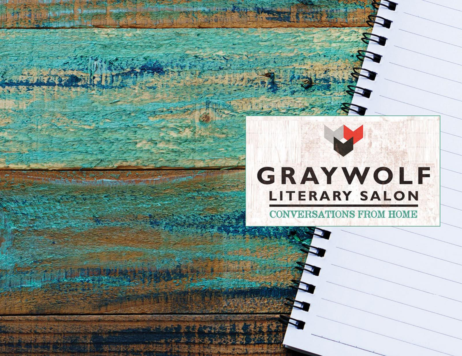 Graywolf Literary Salon: Conversations from Home