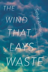 The Wind That Lays Waste
