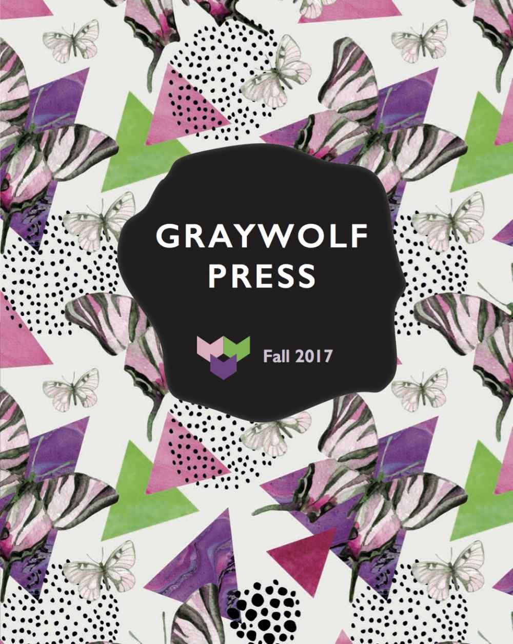 Fall 2017 Graywolf Press Catalog Cover