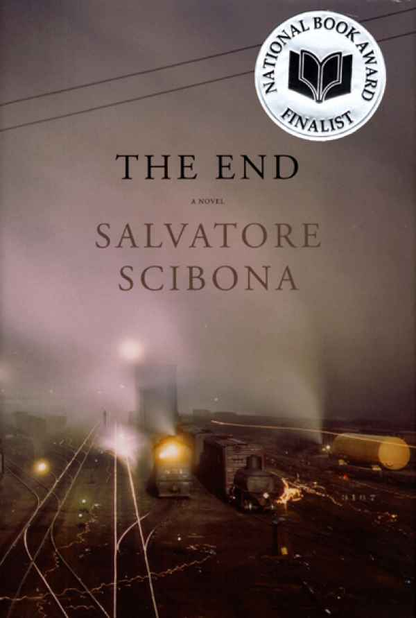 The End by Salvatore Scibona