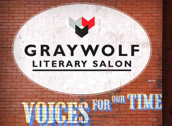 Graywolf Literary Salon: Voices for Our Time